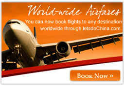 You can now book flights to any destination worldwide through LetsDoChina.com